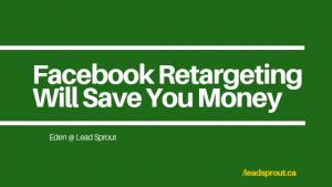 Facebook Retargeting Will Save You Money