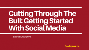Cutting Through The Bull_Getting Started With Social Media